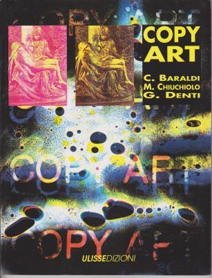 Copy Art - Baraldi - Denti - Chiuchiolo Modena 1991