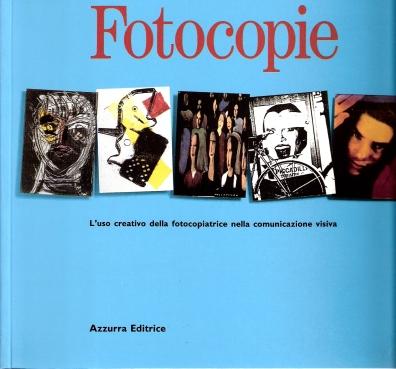 Fotocopie - di Carlo Branzaglia - Azzurra editrice - 1994